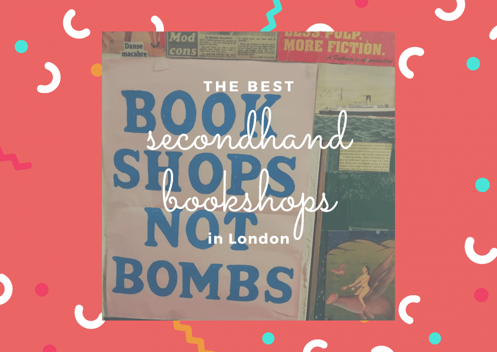 Best Cheap & Secondhand Bookshops in London 4